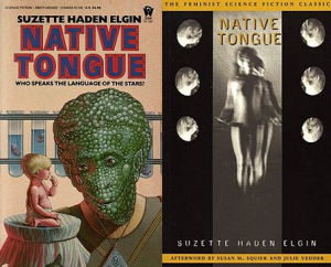 As much as I love retro SF covers, very glad Native Tongue got a makeover...